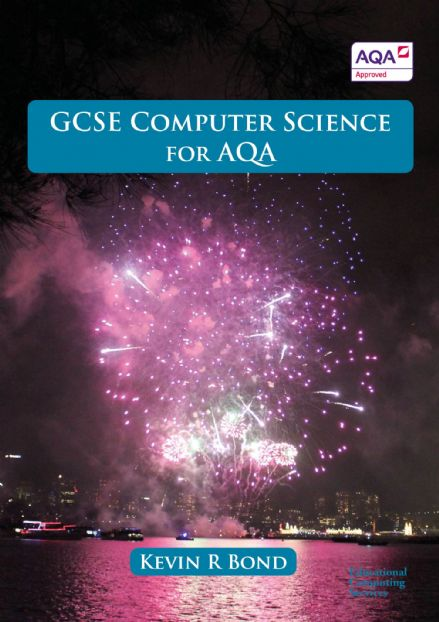GCSE Computer Science for AQA Print version  (P & P added at checkout)